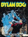 Dylan Dog n. 67: L'uomo che visse due volte - Tiziano Sclavi, Andrea Venturi, Angelo Stano