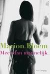 Meer dan mannelijk - Marion Bloem