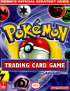 Pokemon Trading Card Game (Game Boy Version) (Prima's Official Strategy Guide) - Elizabeth M. Hollinger