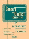 Concert And Contest Collection: Bb Clarinet Solo Part (Rubank Educational Library) - RUBANK SOLO COLLECTIONS