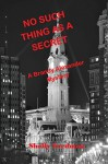 No Such Thing as a Secret (Brandy Alexander Mystery) (Volume 1) - Shelly Fredman