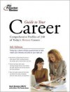 Guide to Your Career, 6th Edition (Career Guides) - Alan E. Bernstein