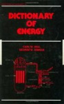Dictionary of Energy - Carl W. Hall, George W. Hinman