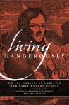 Living Dangerously: On the Margins in Medieval and Early Modern Europe - Barbara A. Hanawalt