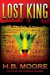 Lost King (An Omar Zagouri Thriller) - H.B. Moore