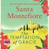 The Temptation Of Gracie - Santa Montefiore