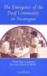 """The Emergence of Deaf Community in Nicaragua: """"With Sign Language You Can Learn So Much"""" - Laura Polich, Philip Lieberman"""