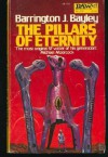 The Pillars of Eternity - Barrington J. Bayley