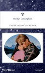 Mills & Boon : Under The Midnight Sun - Marilyn Cunningham