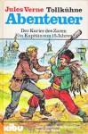 Der Kurier des Zaren / Ein Kapitän von 15 Jahren - Jules Verne