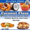 Coconut Flour Combination Cookbook (A Combination Of Two Great Coconut Flour, Gluten Free Recipe Books) - Sara Winlet