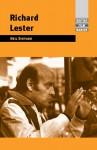 Richard Lester - Neil Sinyard
