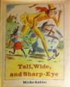 Tall, Wide, and Sharp-Eye: A Czech Folktale - Mirko Gabler