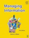 Managing Information (CMI Diploma in Management Series) - David A. Wilson