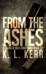 From The Ashes - K.L. Kerr