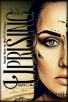 Uprising (The Outliers #2) - Kate L. Mary