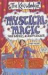 Mystical Magic - Ivor Baddiel, Jonny Zucker