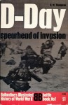 D-Day Spearhead Of Invasion (Ballentine's Illustrated History of World War II, battle book No 1) - Reginald William Thompson