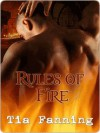 Rules of Fire (Rules #2) - Tia Fanning