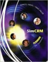 Simcrm: Student CD and Manual - Nancy J. Nentl, Craig Miller