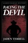 Racing The Devil (Jared Mckean) - Jaden Terrell