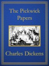 The Pickwick Papers - Hablot Knight Browne, Charles Dickens, Robert Seymour