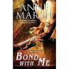 Bond with Me - Anne Marsh