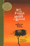 All the Fishes Come Home to Roost: An American Misfit in India - Rachel Manija Brown