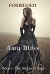 Forbidden (The Arotas Trilogy, #1) - Amy Miles