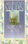 Sure of You (Tales of the City Series, Vol. 6) - Armistead Maupin