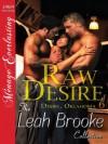 Raw Desire (Desire, Oklahoma #6) - Leah Brooke