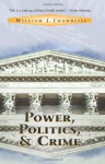 Power, Politics and Crime - William J. Chambliss