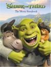 Shrek the Third: The Movie Storybook - Alice Cameron, Larry Navarro