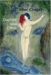 Daphnis und Chloe - Marc Chagall, Longus