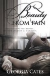 Beauty From Pain (Beauty Series) - Georgia Cates