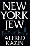 New York Jew - Alfred Kazin, Margaret M. Wagner