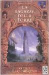 La ragazza della torre - Cecilia Dart-Thornton