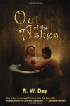 Out of the Ashes - R.W. Day