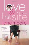 Love @ First Site: A Novel - Jane Moore