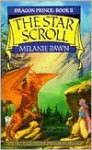 The Star Scroll - Melanie Rawn