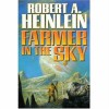 Farmer In The Sky - Robert A. Heinlein