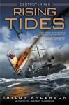 Rising Tides - Taylor Anderson