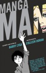 Mangaman - Barry Lyga, Colleen Doran