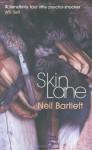 Skin Lane - Neil Bartlett