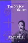 Ten Nights' Dreams - Sōseki Natsume, Lovetta R. Lorenz, Takumi Kashima