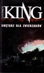 Smętarz dla zwierzaków - Stephen King