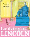 Looking at Lincoln - Maira Kalman