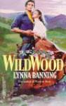 Wildwood - Lynna Banning