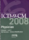 Physician ICD-9-CM 2008, Volumes 1 & 2 - American Medical Association