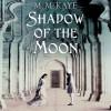 Shadow of the Moon - M.M. Kaye, Tara Ochs